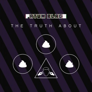 Fatum Black – The Truth About... (2014)