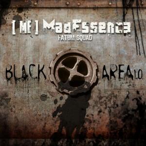 Mad Essence – Black Area 1.0 (2009)