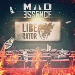 Mad Essence – Liberator (2015)