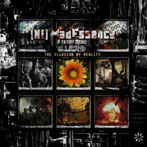 Mad Essence – The IIllusion Øf Reality (2010)