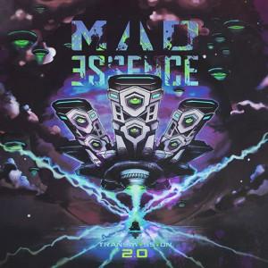 Mad Essence – Transmission 2.0 (2017)