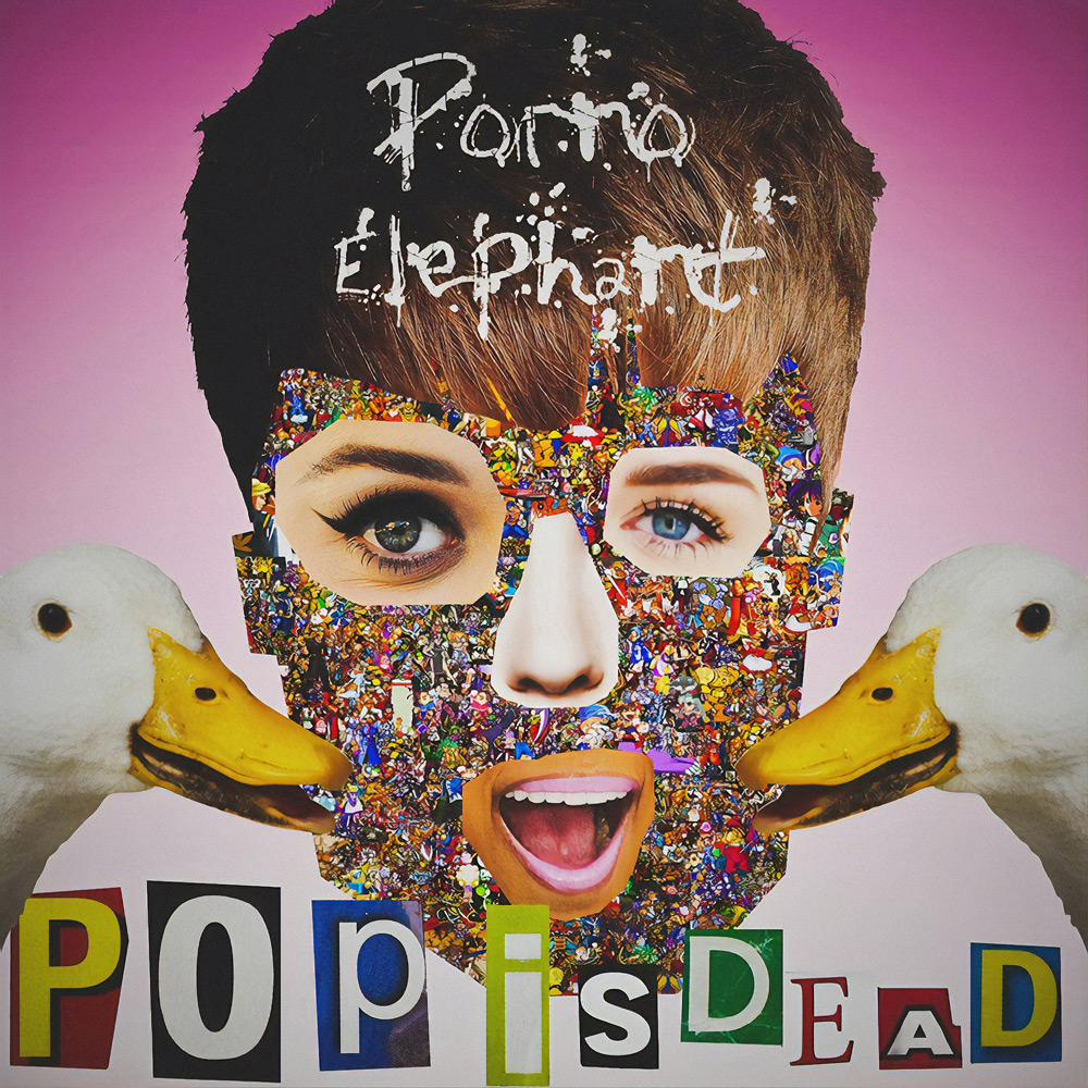 Porno Elephant – Pop Is Dead (2014)